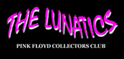 THE LUNATICS Pink Floyd Collectors Club - official site