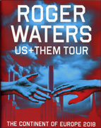 ROGER WATERS US AND THEM TOUR EUROPE 2018 documentary